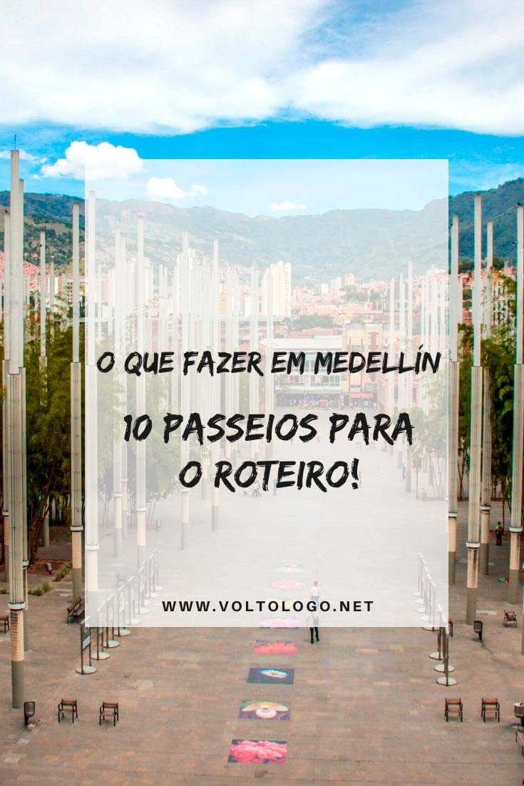 O que fazer em Medellín, na Colômbia: Descubra quais são as principais atrações, passeios, lugares para conhecer e pontos turísticos que você pode incluir no seu roteiro de viagem!
