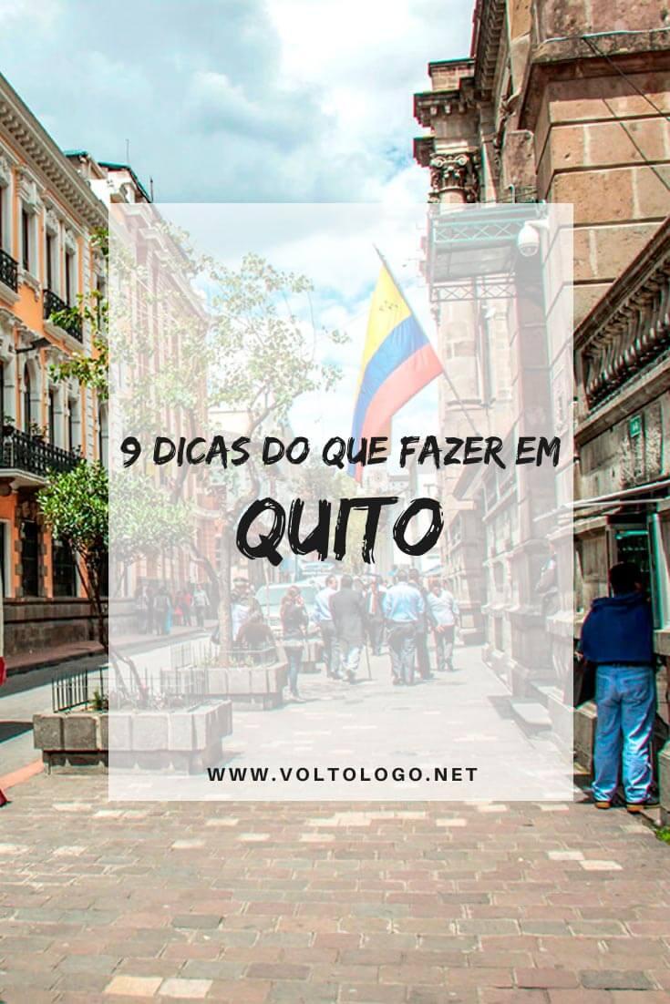 O que fazer em Quito, no Equador: Descubra quais são as principais atrações, pontos turísticos, lugares para conhecer e passeios que você deve incluir no seu roteiro de viagem!