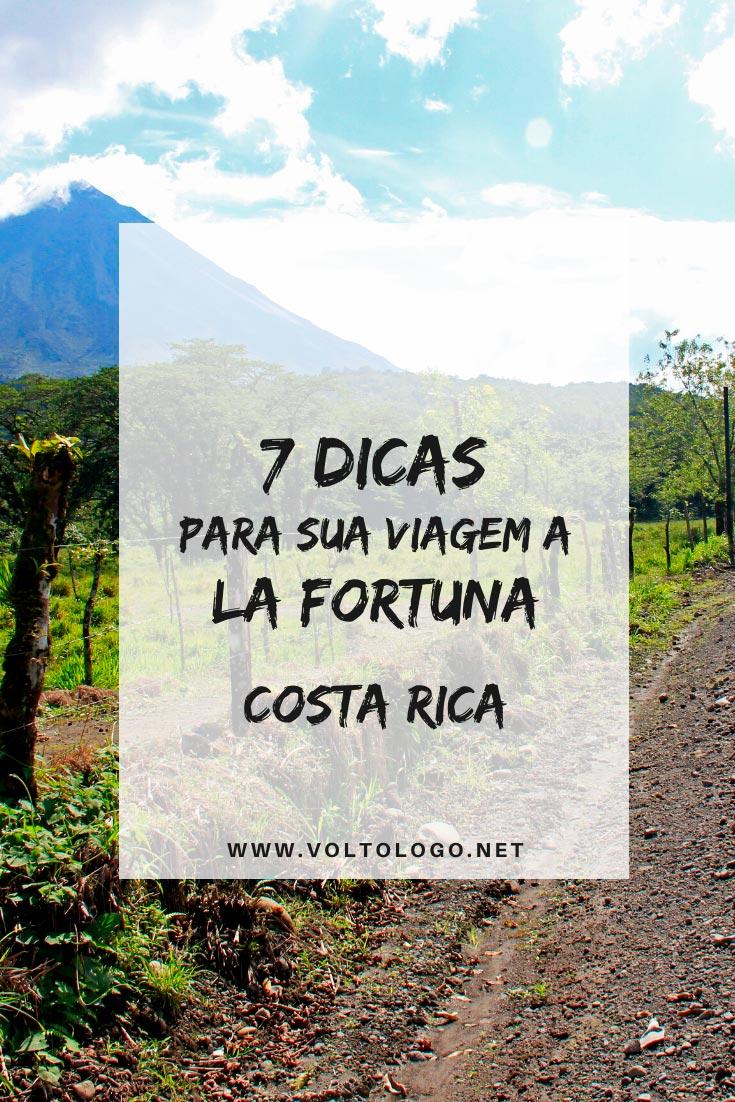 La Fortuna, na Costa Rica: Dicas de viagem para você organizar o seu roteiro. [Documentos para viajar à Costa Rica, melhor época para visitar, como chegar, câmbio e dinheiro, passeios e o que fazer na cidade]