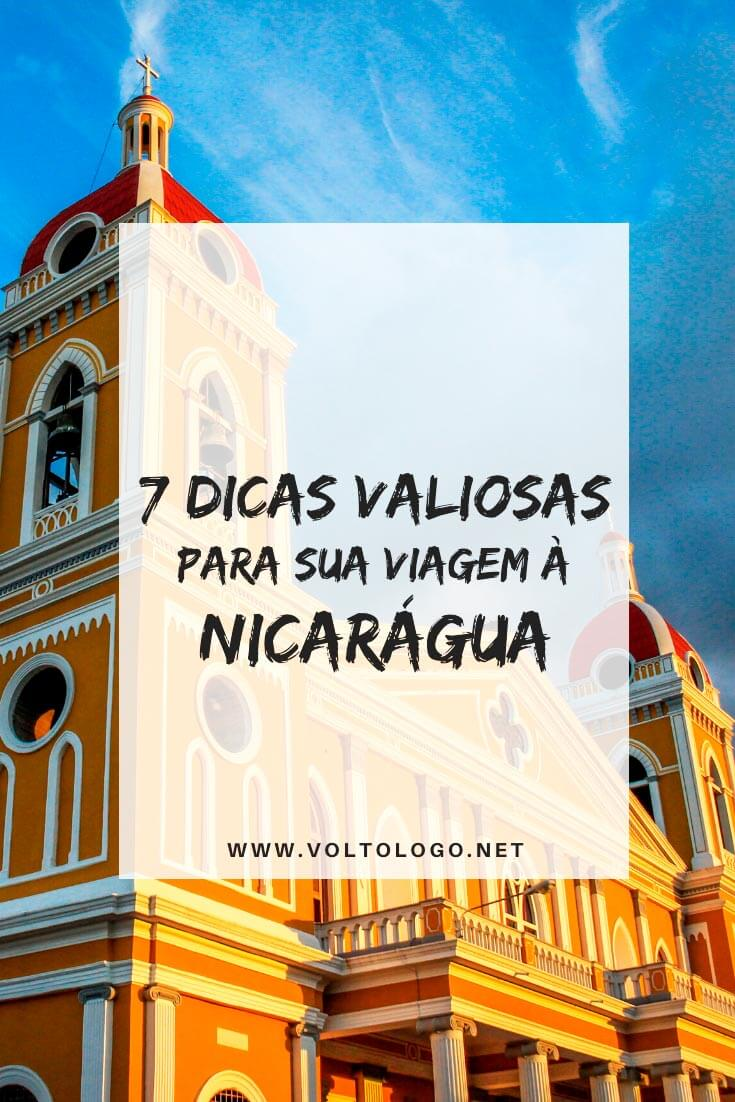 Nicarágua: Dicas práticas para você organizar a sua viagem! [Documentos, câmbio e dinheiro, melhor época para viajar, destinos, transporte e roteiro!]