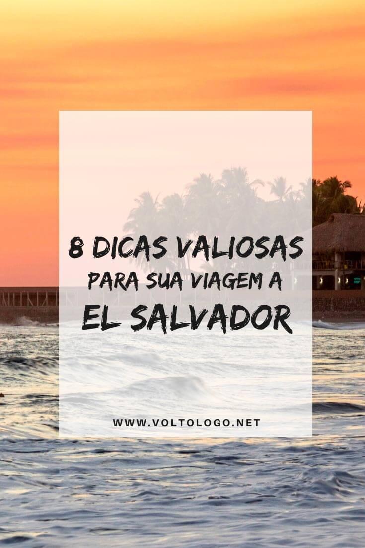 Viagem a El Salvador: Guia prático para organizar o seu roteiro pelo país. [Documentos, segurança, melhor época para viajar, câmbio e preços, principais cidades e destinos, transporte e roteiro]