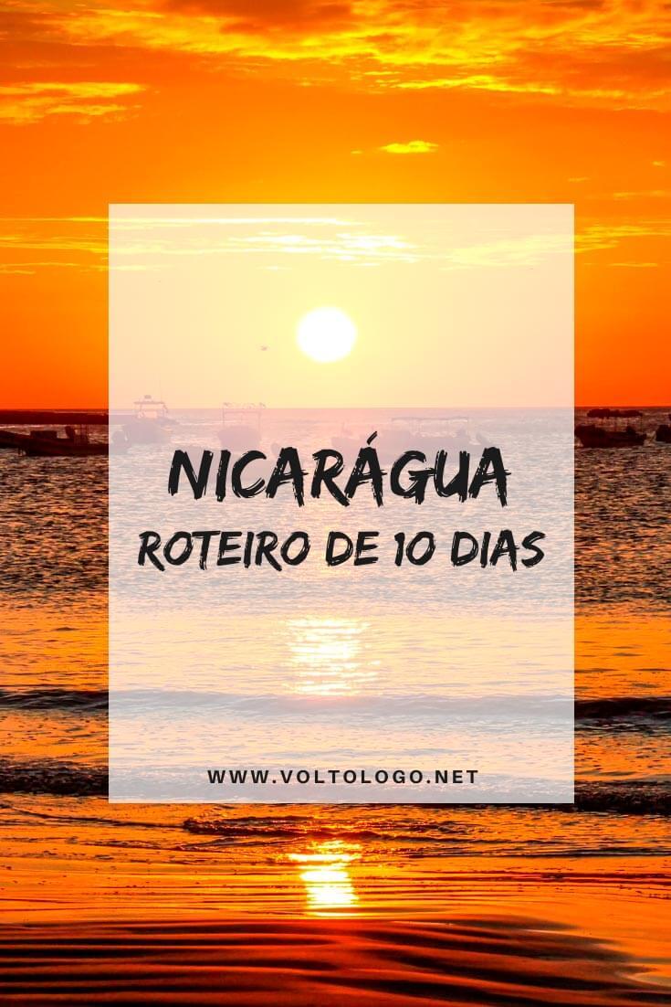 Roteiro de viagem pela Nicarágua: Descubra como organizar uma viagem de 10 dias pelos principais destinos do país. [San Juan del Sur, Isla Ometepe, Granada e León]