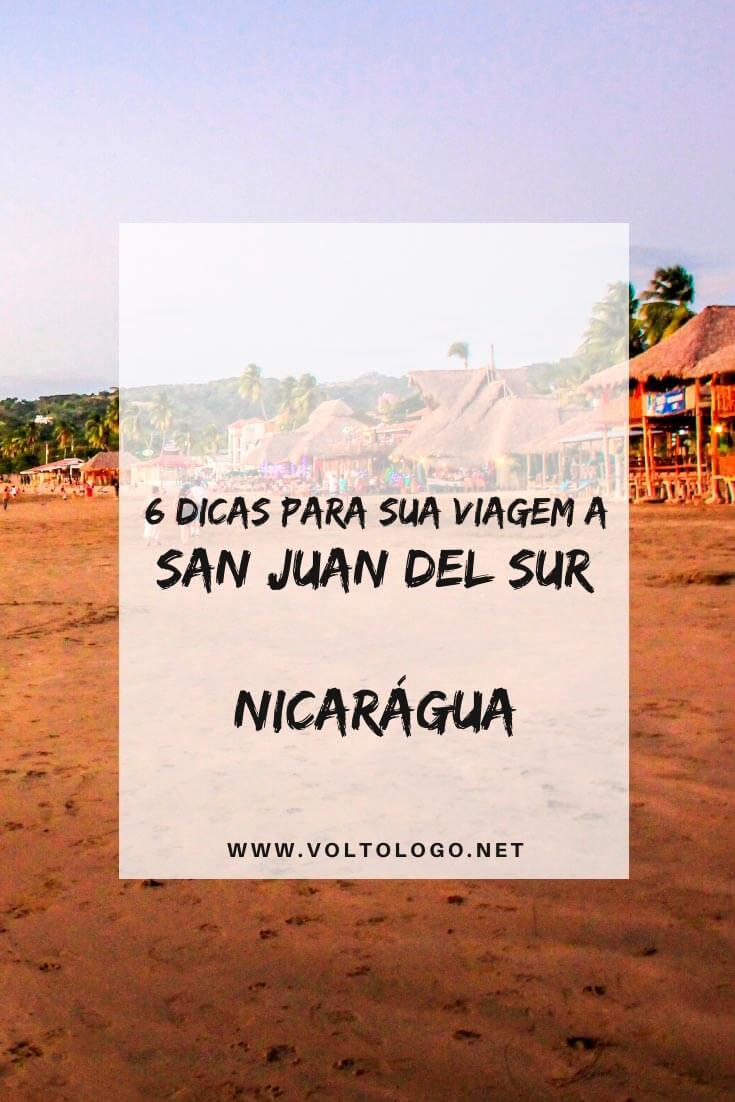 San Juan del Sur [Nicarágua]: Dicas para organizar seu roteiro de viagem. [Documentos, melhor época para viajar, quantos dias ficar, como chegar, hospedagem, praias, passeios e outras dicas do que fazer!]