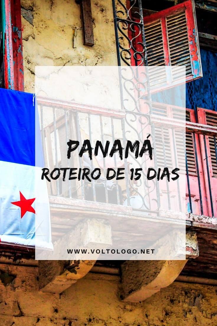 Panamá: Roteiro de 15 dias para uma viagem pelos principais destinos do país. [Cidade do Panamá, San Blás, San Catalina e Bocas del Toro]