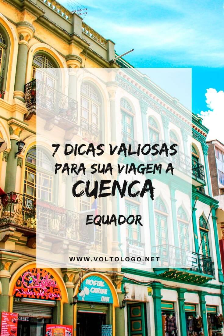 Viagem a Cuenca, no Equador: Dicas práticas para você organizar o seu roteiro. [Documentos, melhor época para viajar, quantos dias dicar, como chegar na cidade, onde se hospedar e o que fazer em Cuenca]