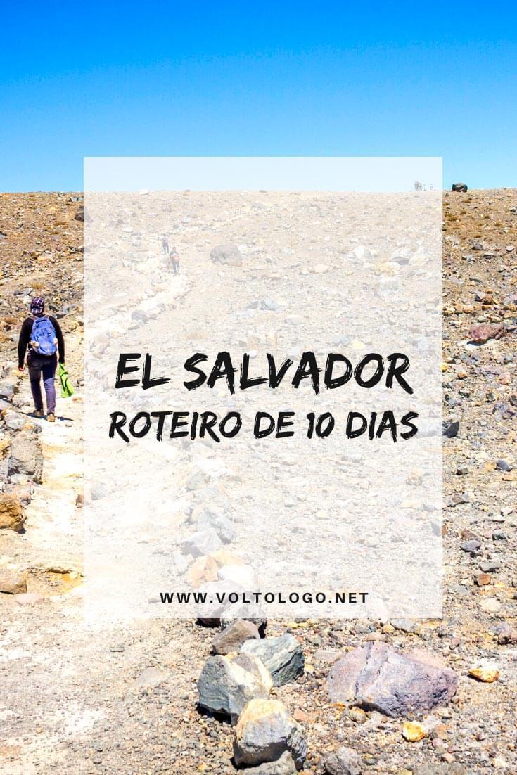 El Salvador: Roteiro de viagem de 10 dias para visitar as principais cidades e destinos turísticos do país. [San Salvador, El Tunco e Santa Ana]