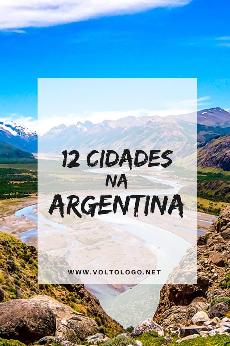Cidades na Argentina: Dicas dos principais destinos turísticos para incluir em um roteiro de viagem pela Argentina