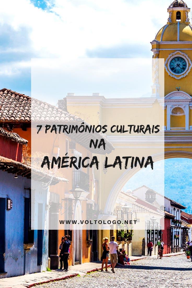 Patrimônios Culturais da Unesco na América Latina: Descubra quais são alguns dos patrimônios declarados pela Unesco e que podem ser o seu próximo destino de viagem!