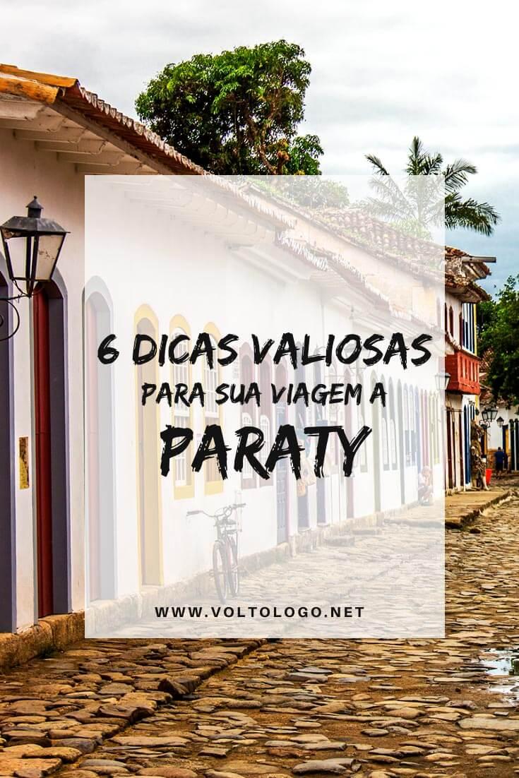 Viagem a Paraty, no Rio de Janeiro: Dicas práticas para você organizar as suas férias. [Informações sobre qual a melhor época para viajar, como chegar, onde se hospedar, passeios, restaurantes e melhores festivais!]
