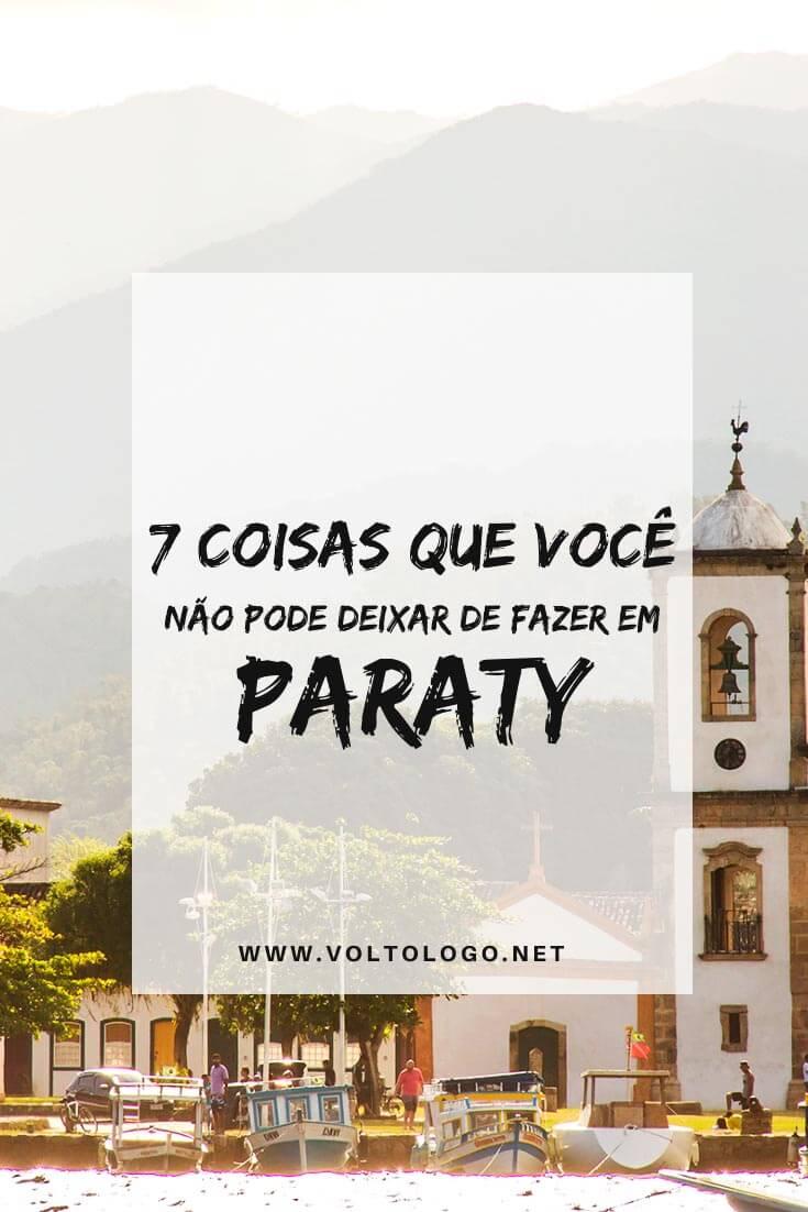 O que fazer em Paraty, no Rio de Janeiro: Descubra quais são as principais atrações, passeios, praias, festivais e outros lugares para conhecer e incluir no roteiro de viagem.
