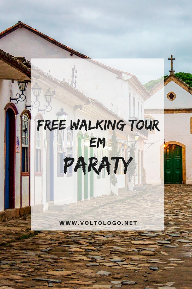 Free walking tour em Paraty: Descubra como conhecer o centro-histórico da cidade mais charmosa do Rio de Janeiro.