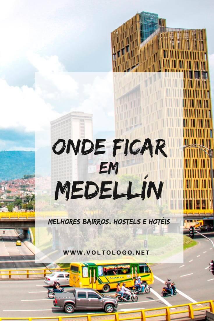 Onde ficar em Medellín, na Colômbia: Descubra quais são os melhores bairros para se hospedar, além de hostels e hotéis com excelente custo-benefício.