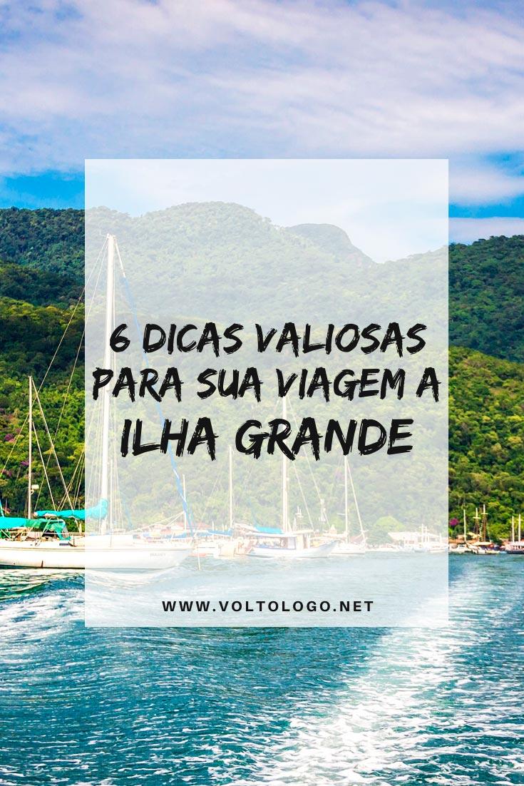 Viagem a Ilha Grande, no Rio de Janeiro: Dicas práticas para você organizar as suas férias. [Quando ir, quantos dias ficar, como chegar, onde se hospedar, onde comer e quais passeios incluir no seu roteiro!]