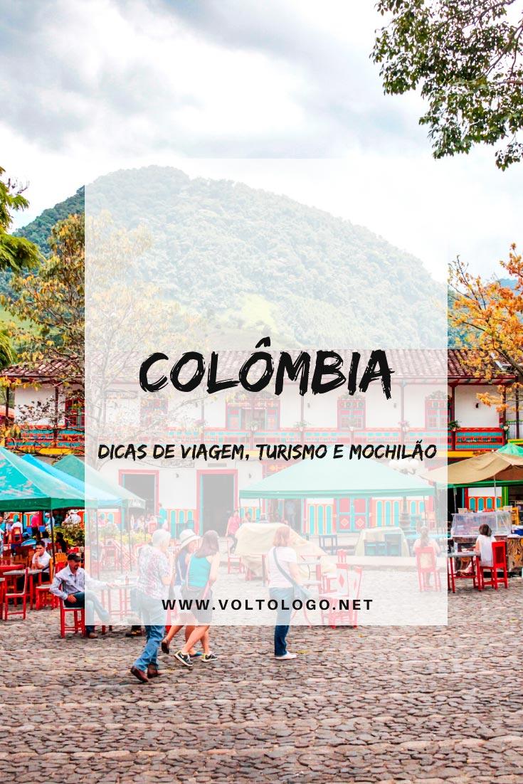 Colômbia: Descubra tudo o que você deve saber para organizar o seu roteiro de viagem pelos melhores destinos do país. [Bogotá, Cartagena, Medellín, San Andrés e Santa Marta]