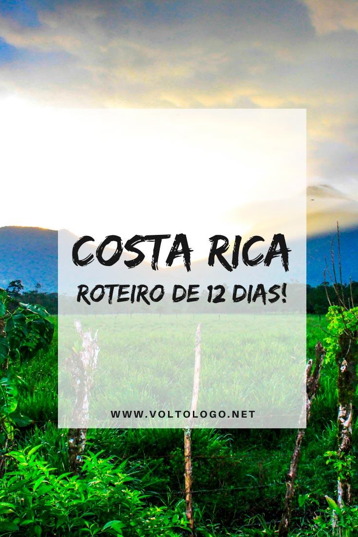 Roteiro de viagem pela Costa Rica: Descubra quais os principais destinos para visitar, como se locomover pelo país e quanto tempo ficar em cada cidade!