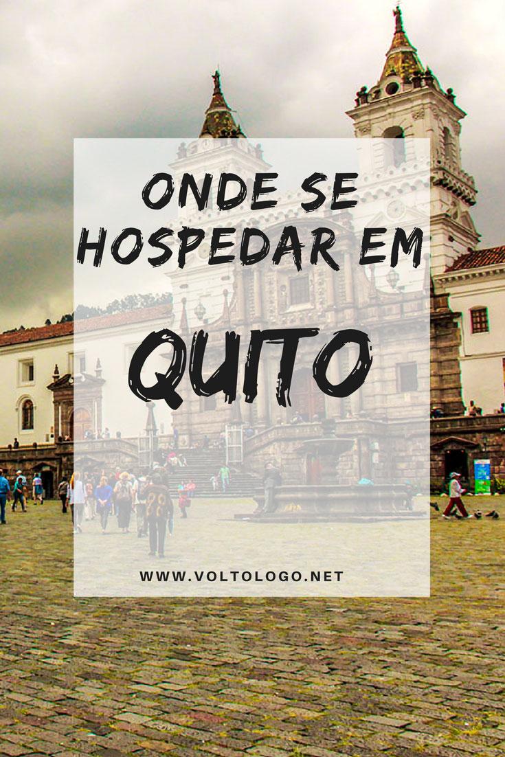 Onde ficar em Quito: Dicas de bairros, hostels e hotéis com ótimo custo-benefício para você se hospedar na capital equatoriana.