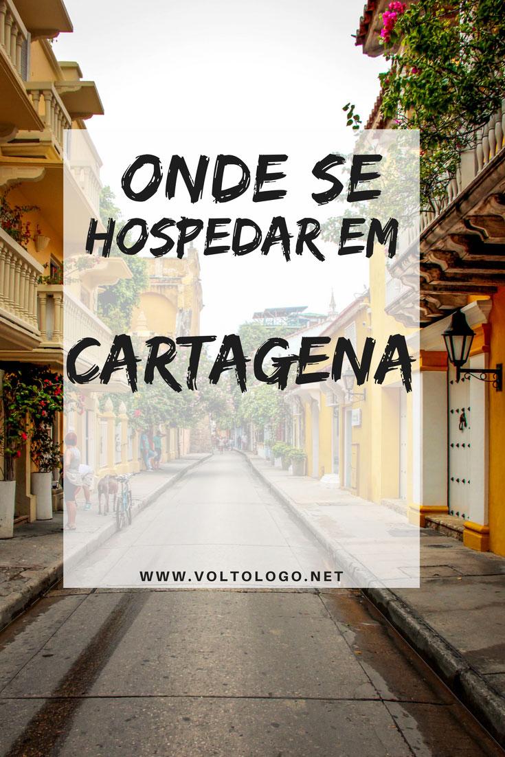 Onde ficar em Cartagena, na Colômbia. Descubra quais as vantagens e desvantagens dos melhores bairros, além de hostels e hotéis para você se hospedar.
