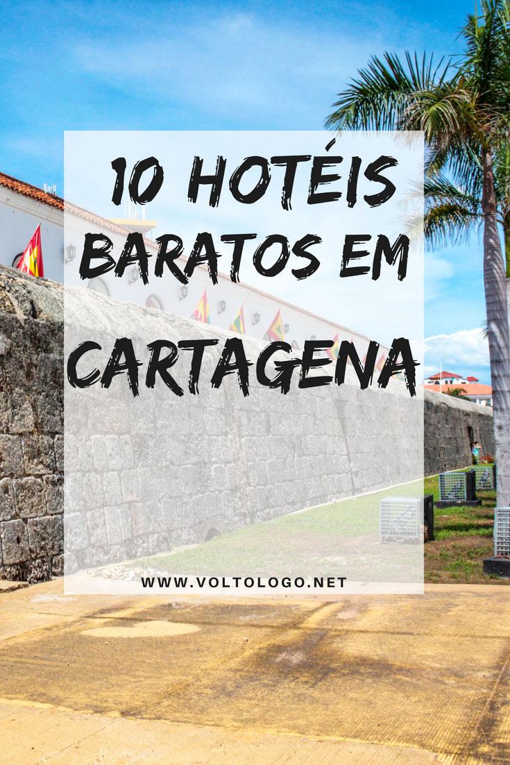 10 hotéis baratos em Cartagena, na Colômbia. Dicas de lugares bem avaliados, com ótima localização, e que não custam muito.