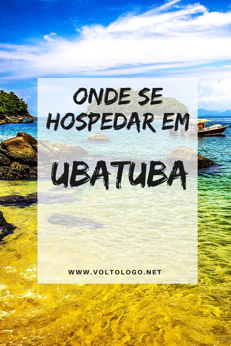 Onde ficar em Ubatuba, SP: Dicas das melhores praias e pousadas para você se hospedar. Entenda quais são as vantagens e desvantagens de ficar no centro, nas praias do sul e nas praias do norte.