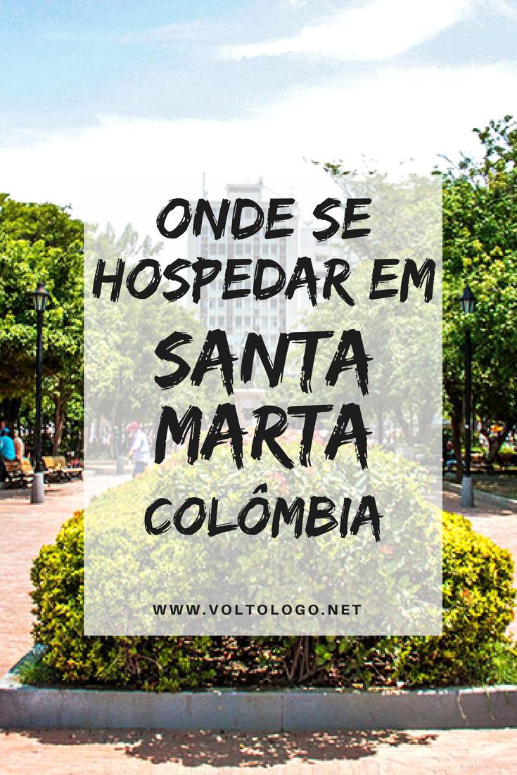 Santa Marta, na Colômbia: Dicas de onde ficar hospedado durante sua viagem. Descubra quais são os melhores bairros, vantagens e desvantagens de cada um, além de dicas de hostels e hotéis para você se hospedar.