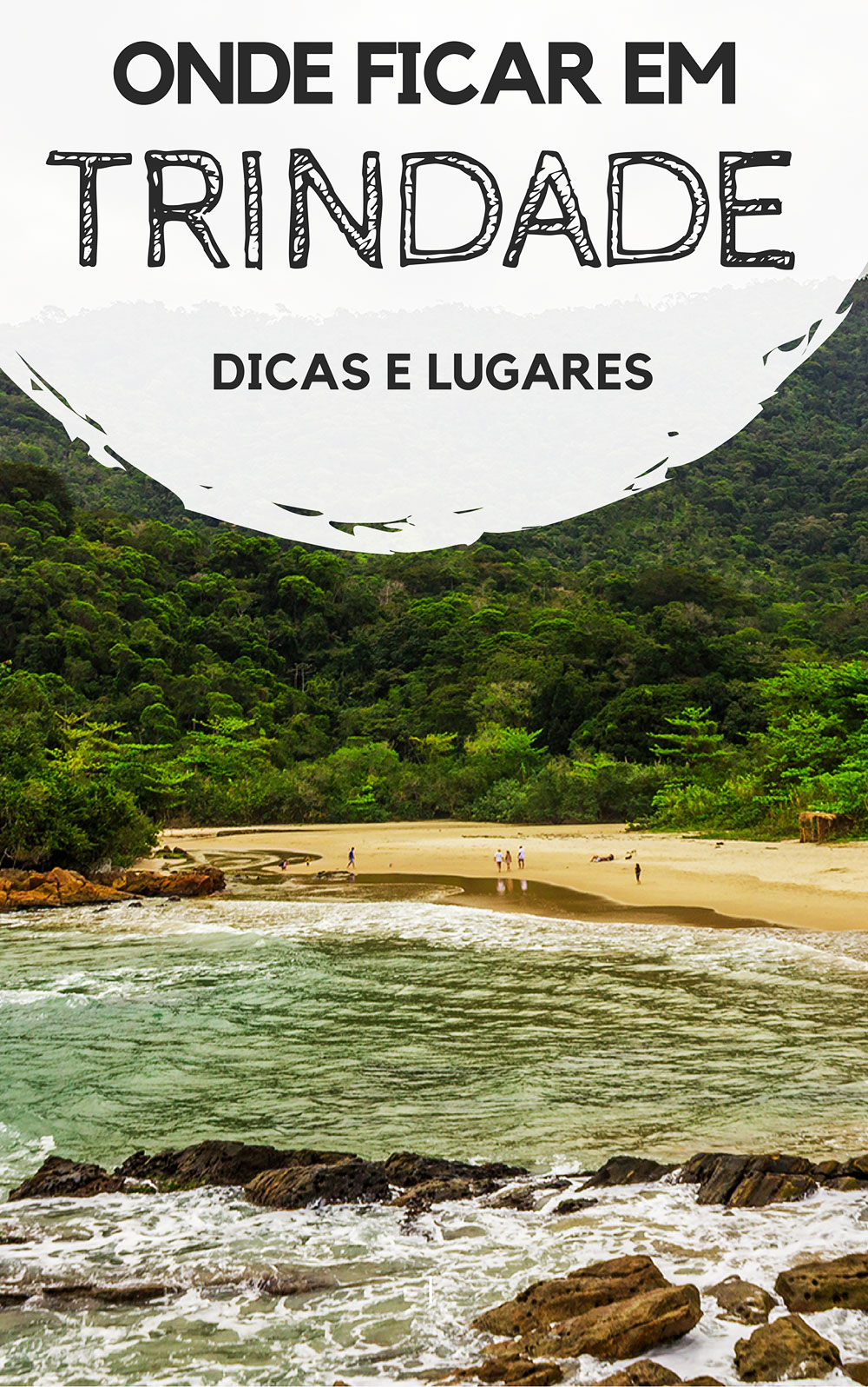 Onde ficar em Trindade, no Rio de Janeiro: Descubra quais são as melhores praias para se hospedar, além de pousadas com ótimos preços e bem localizadas.