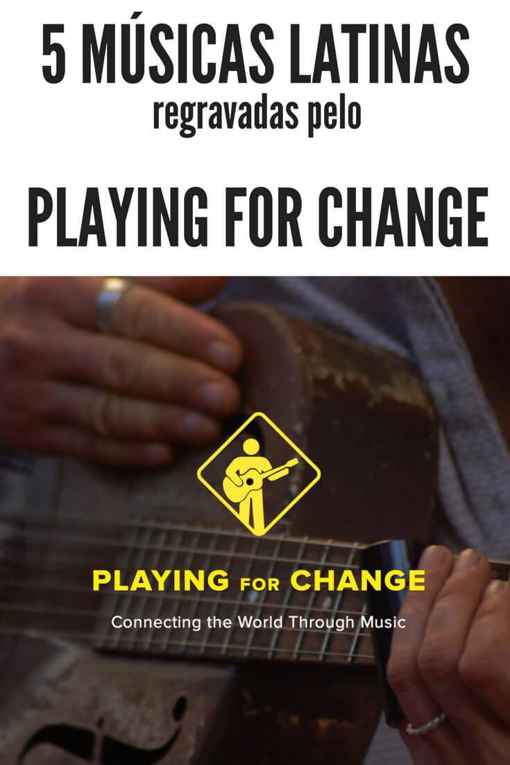 Músicas Latinas: Confira cinco regravações produzidas pelo projeto Playing for Change.