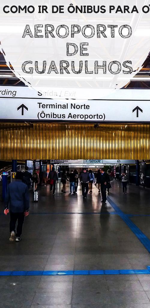Como ir de ônibus para o Aeroporto de Guarulhos. Descubra duas maneiras de não precisar gastar uma fortuna com táxis.
