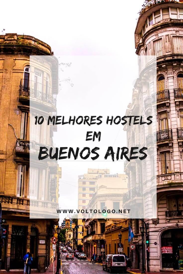 Melhores hostels em Buenos Aires: Descubra quais são os albergues mais bem avaliados para você se hospedar nos melhores bairros da capital da Argentina [Centro, San Telmo, Recoleta e Palermo]