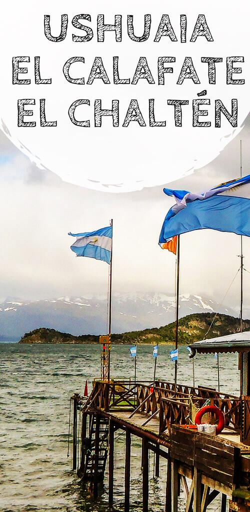 Ushuaia, El Calafate e El Chaltén, na Patagônia argentina. Descubra porque você deveria visitar estes três destinos, quais são as suas principais diferenças, atrações, passeios e quanto tempo ficar durante sua viagem.