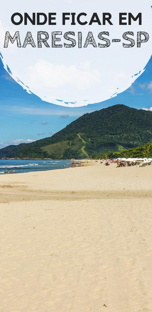 Onde ficar em Maresias, no litoral norte de São Paulo. Descubra qual a melhor região da praia mais badalada de São Sebastião, além de dicas de hotels, hotéis e pousadas com excelente custo-benefício para você se hospedar.