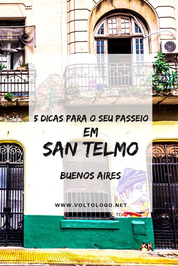 San Telmo, em Buenos Aires: Descubra tudo o que você deve saber sobre o bairro mais histórico da capital da Argentina. [Como chegar e se locomover, hospedagem, o que fazer, passeios e restaurantes!]