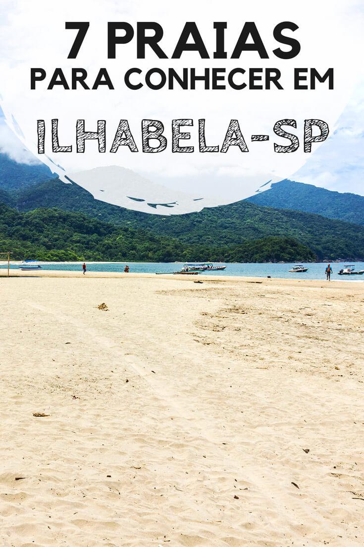 7 praias para conhecer em Ilhabela, no litoral norte de São Paulo. Dicas para todos os gostos.