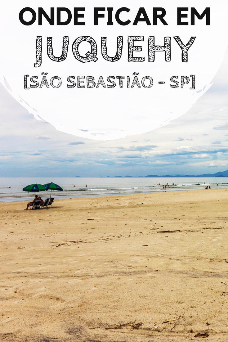 Juquehy, no litoral norte de São Paulo: Dicas de onde ficar. Descubra qual a melhor região, além de indicações de hotéis e pousadas em uma das melhores praias de São Sebastião