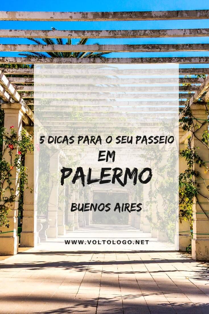 Palermo, em Buenos Aires: Descubra tudo o que você deve saber sobre o bairro mais descolado da capital da Argentina. [Como chegar e se locomover, hospedagem, o que fazer, passeios e restaurantes!]