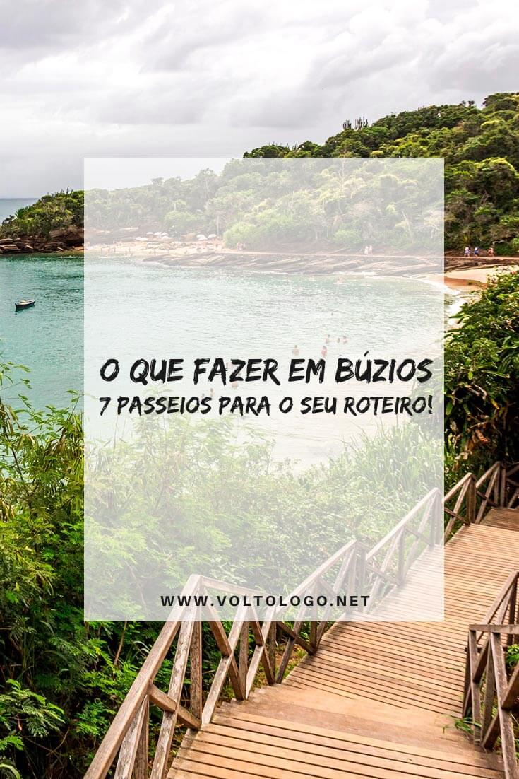O que fazer em Búzios, no Rio de Janeiro: Descubra quais são os melhores passeios para incluir no seu roteiro de viagem! (Inclui dicas sobre as melhores praias, o que fazer à noite e o que fazer com chuva!)