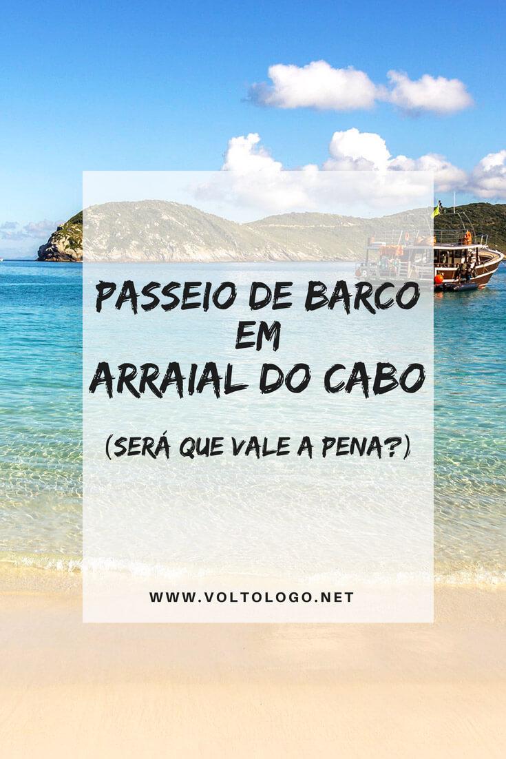 Descubra se o passeio de barco em Arraial do Cabo, no Rio de Janeiro, vale a pena ou não.