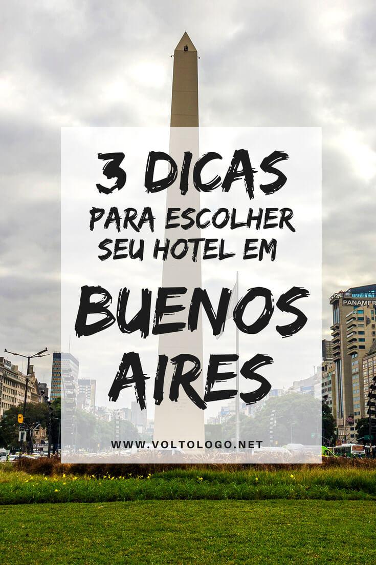 Hotéis em Buenos Aires: 3 dicas úteis para escolher o seu.