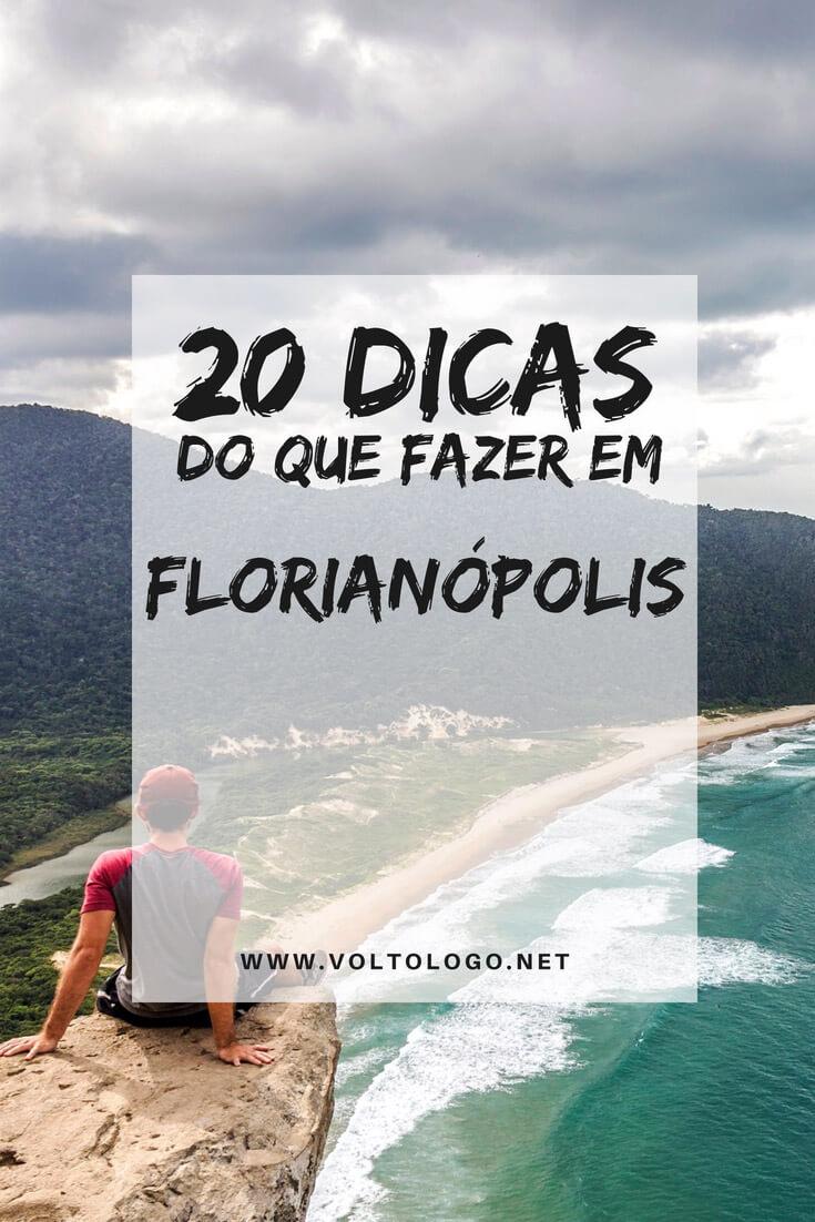 Florianópolis: 20 dicas do que fazer na capital de Santa Catarina. Melhores praias, passeios, atrações, mirantes, trilhas e lugares para conhecer durante sua viagem.