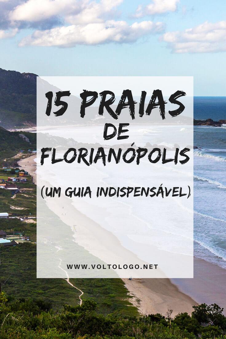 Florianópolis: 15 praias que você pode incluir no roteiro da sua viagem.