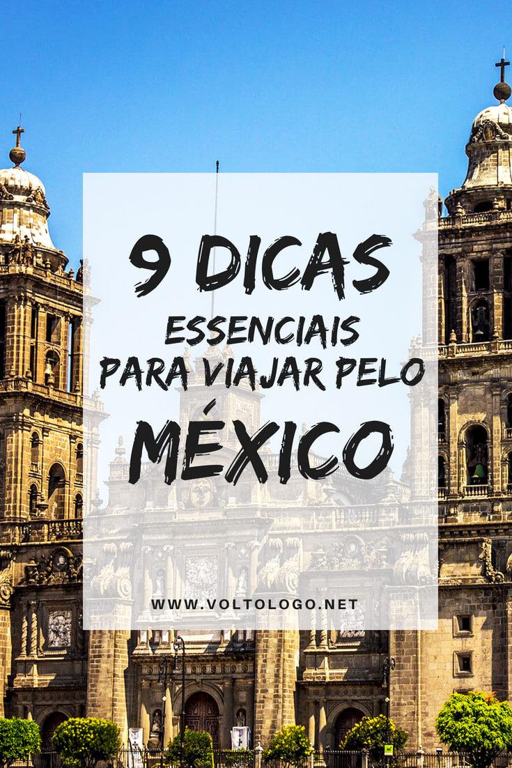 México: 9 dicas para você organizar sua viagem pelo país. Descubra quando ir, quais lugares conhecer, sugestões de roteiros e outras informações práticas.