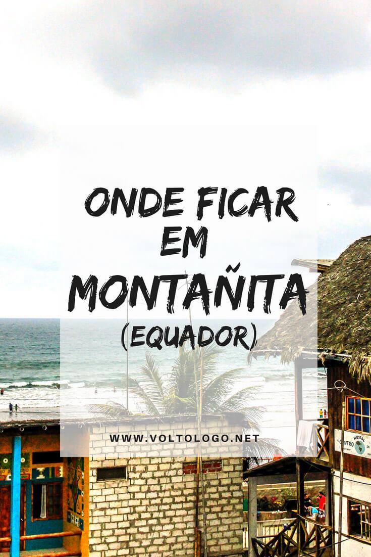 Montañita, no Equador: Dicas de onde se hospedar durante a sua viagem. [Melhor região, hostels e hotéis]