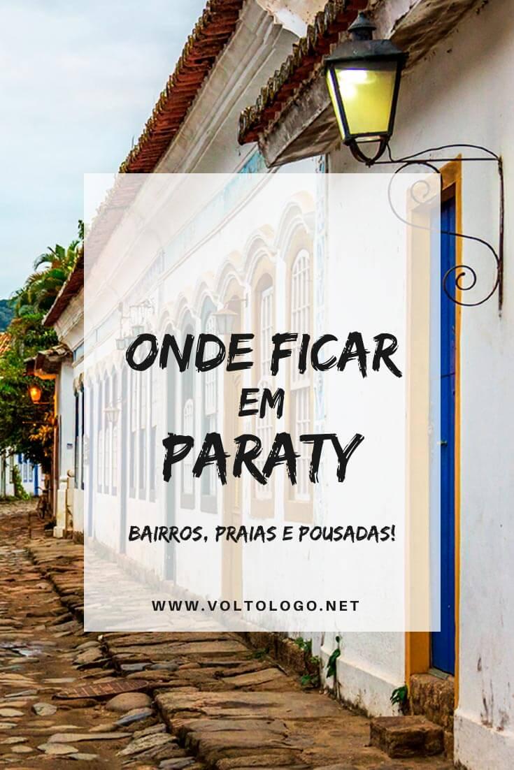 Onde ficar em Paraty, no Rio de Janeiro: Descubra quais são os melhores bairros e praias para se hospedar, além de hotéis e pousadas que valem a pena! (Inclui preços em diferentes épocas do ano)