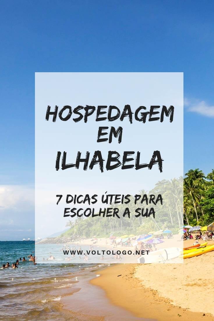 Hospedagem em Ilhabela: 7 dicas para te ajudar a não errar na hora de escolher o seu hotel ou pousada.