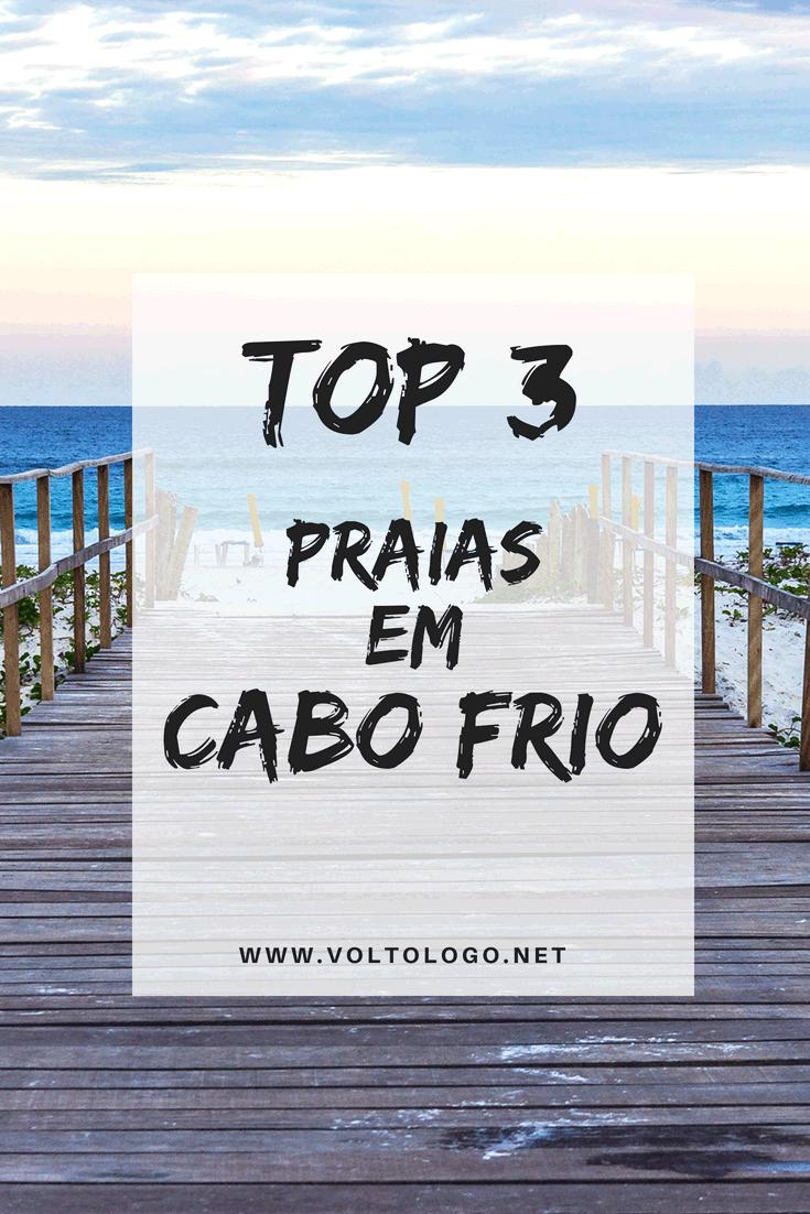 3 praias de Cabo Frio que você deveria incluir no seu roteiro pela Região dos Lagos, no Rio de Janeiro.
