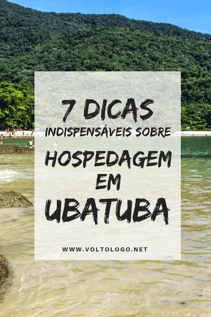 Hospedagem em Ubatuba: 7 dicas que te ajudarão a escolher a mais adequada para você. (Independente do seu estilo ou orçamento)