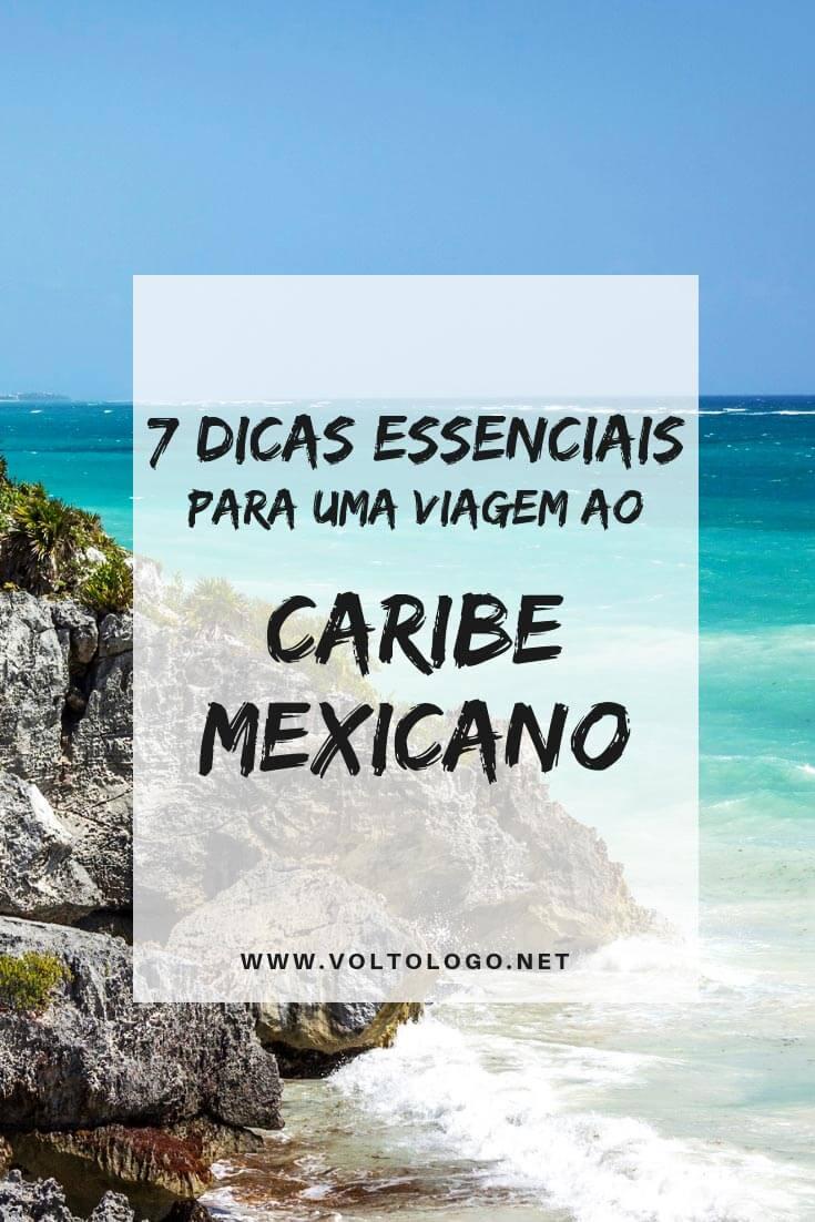 Caribe do México: Dicas práticas para você organizar uma viagem inesquecível. Descubra quando ir, quantos dias ficar, quais lugares conhecer, como se locomover e como se dar bem com o câmbio.