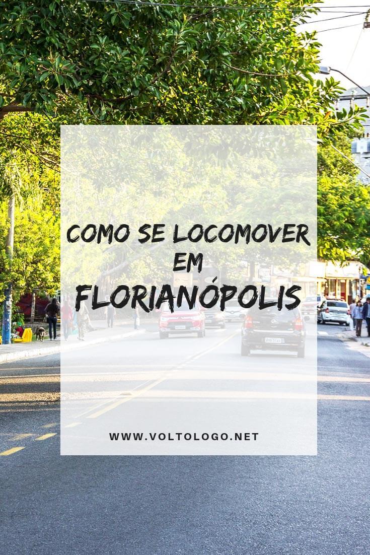 Como se locomover em Florianópolis: Dicas para quem pretende alugar um carro, e também para quem quer utilizar o transporte público da cidade. (Explicação sobre os terminais de ônibus da ilha!)