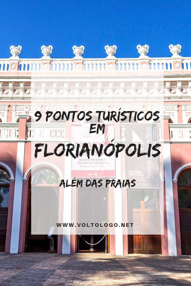 Florianópolis: Dicas de pontos turísticos para você conhecer durante a sua viagem