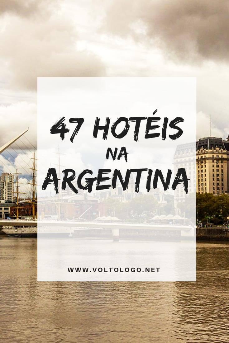 Hotéis na Argentina: Dicas de acomodações pelo território argentino. Sugestões pelos principais destinos do país: Buenos Aires, Bariloche, Villa la Angostura, El Chaltén, El Calafate, Ushuaia, Mendoza e Salta