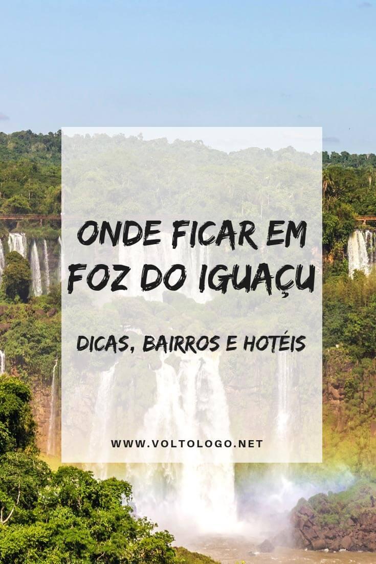 Onde ficar em Foz do Iguaçu: Melhores bairros, hostels, hotéis e resorts para você se hospedar durante sua viagem às Cataratas.